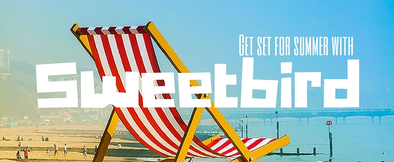 Get set for summer with sweetbird