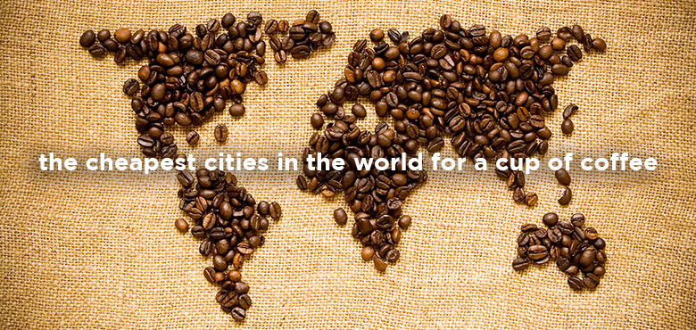 The-cheapest-cities-in-the-world-for-a-cup-of-coffee